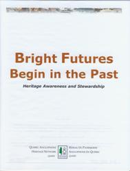 Bright Futures Begin in the Past: Heritage Awareness and Stewardship