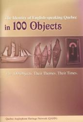 DVD: The Identity of English-Speaking Quebec in 100 Objects